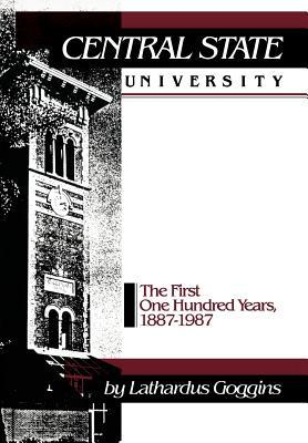 central-state-university-the-first-hundred-years-1887-1987