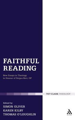 Faithful Reading by Karen Kilby