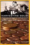 Harvesting Gold by David L. Hammes