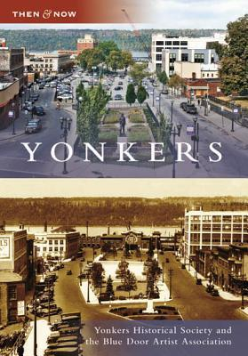 Yonkers, New York (Then and Now)