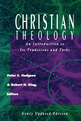 Christian Theology: An Introduction to It's Traditions and Tasks
