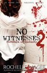 No Witnesses II by Rochelle Magee