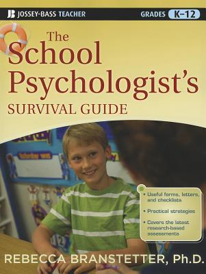 The School Psychologist's Survival Guide, Grades K-12