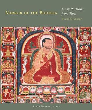 Mirror of the Buddha: Early Portraits from Tibet