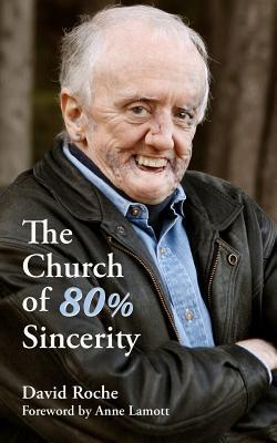 The Church of 80% Sincerity