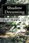 Shadow Dreaming (The Dreaming Series, #1)