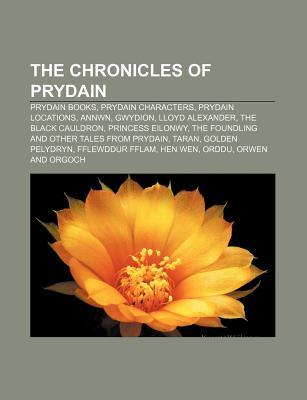 The Chronicles of Prydain: Lloyd Alexander, the Black Cauldron, Golden Pelydryn, Cauldron-Born, Mirror of Llunet, Black Crochan, Melyngar,