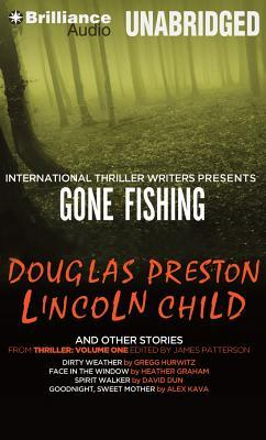 Gone Fishing and Other Stories: Gone Fishing, Dirty Weather, Face in the Window, Spirit Walker, Goodnight, Sweet Mother