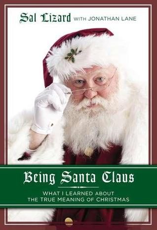 Being Santa Claus by Sal Lizard