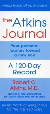 The Atkins Journal: Your Personal Journey Toward a New You, a 120-Day Record