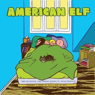 American Elf: The Collected Sketchbook Diaries, Vol. 4