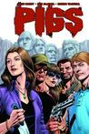 Pigs, Volume Two (Pigs TP, #2)