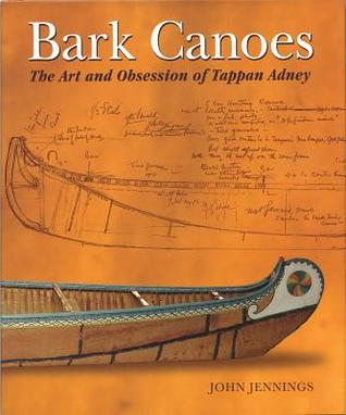 bark-canoes-the-art-and-obsession-of-tappan-adney