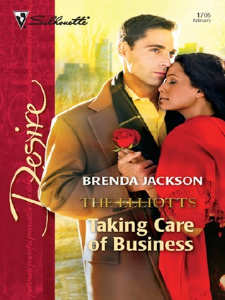 Taking Care of Business (Dynasties: The Elliotts #2)