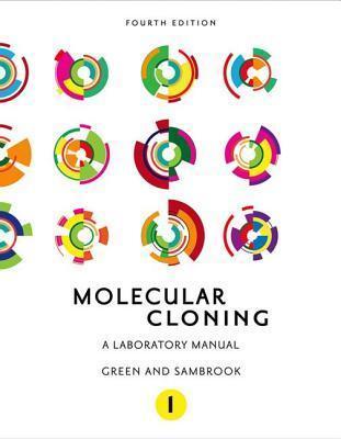 Molecular Cloning: A Laboratory Manual (Fourth Edition): Three-Volume Set