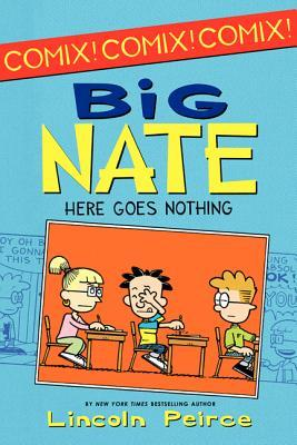 Here Goes Nothing (Big Nate) por Lincoln Peirce