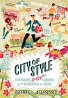 City of Style by Melissa Magsaysay
