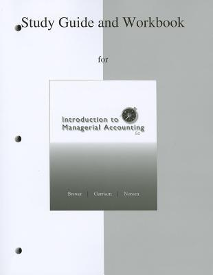 Study Guide/Workbook to Accompany Introduction to Managerial Accounting