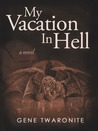 My Vacation in Hell