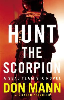 Hunt the Scorpion (SEAL Team Six, #2) by Don Mann