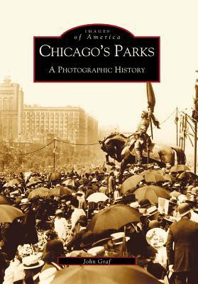 Chicago's Parks: A Photographic History Descarga gratuita de búsqueda de libros electrónicos de Rapidshare