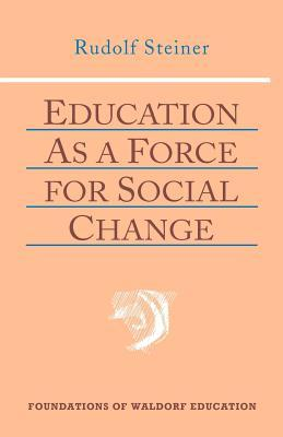 Education as a Force for Social Change: (cw 296, 192, 330/331)