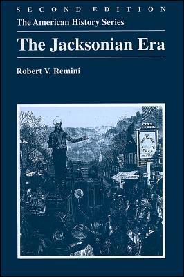 The Jacksonian Era by Robert V. Remini