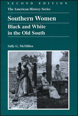 Southern Women: Black and White in the Old South