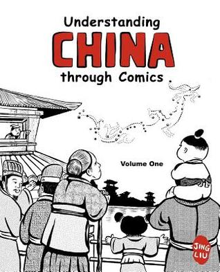 Understanding China through Comics, Volume 1 by Jing  Liu