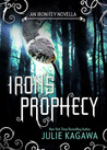 Iron's Prophecy by Julie Kagawa