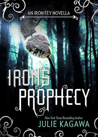 Iron's Prophecy by Julie Kagawa