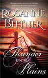Thunder on the Plains by Rosanne Bittner