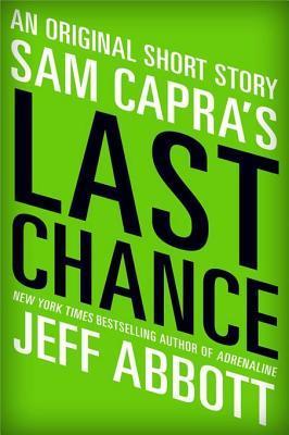Sam Capra's Last Chance (Sam Capra, #1.5)