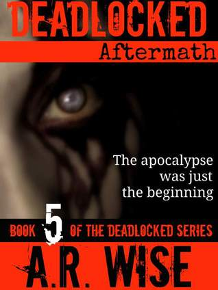 Aftermath by A.R. Wise
