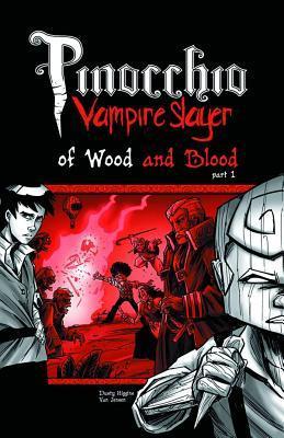 Pinocchio, Vampire Slayer Volume 3 by Van Jensen