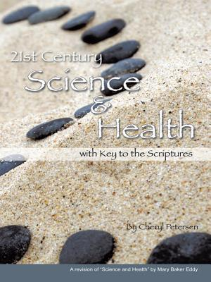 21st Century Science & Health with Key to the Scriptures