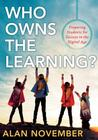 Who Owns the Learning? Preparing Students for Success in the Digital Age