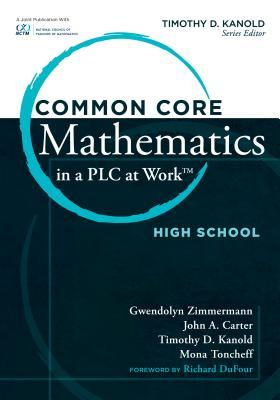 Common Core Mathematics in a PLC at Work, High School