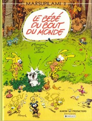 Du Bout Du Monde le bébé du bout du monde marsupilami 2 by andré franquin