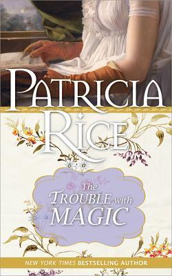 The Trouble with Magic (Magic, #3)