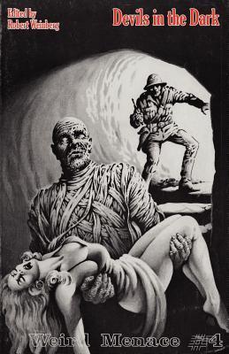 Weird Menace #4: Devils in the Dark
