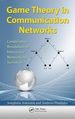 Game Theory in Communication Networks: Cooperative Resolution of Interactive Networking Scenarios