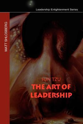 Sun Tzu - The Art of Leadership