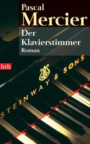 Ebook Der Klavierstimmer by Pascal Mercier DOC!