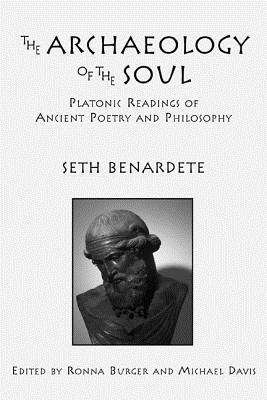 the-archaeology-of-the-soul-platonic-readings-in-ancient-poetry-and-philosophy