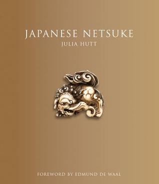 Japanese Netsuke: (Updated Edition):