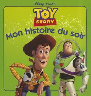Toy Story, Mon Histoire Du Soir