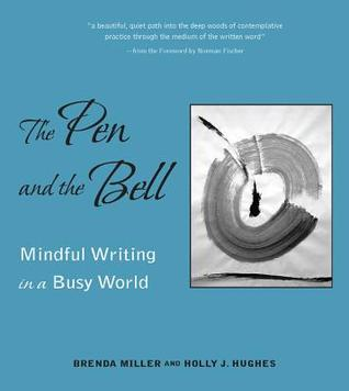 The Pen and the Bell by Brenda Miller