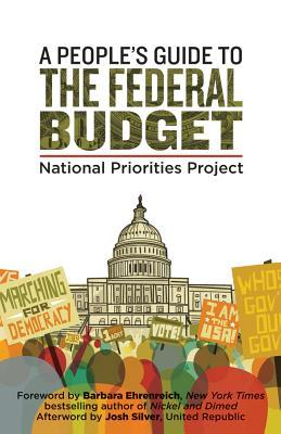 Peoples' Guide to the Federal Budget by National Priorities Project