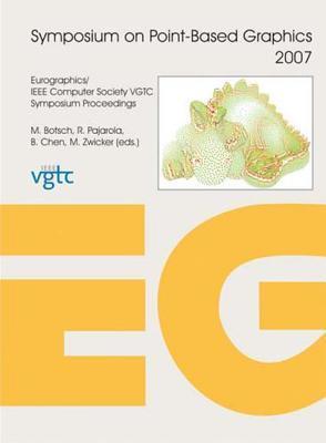 Symposium on Point-Based Graphics 2007
